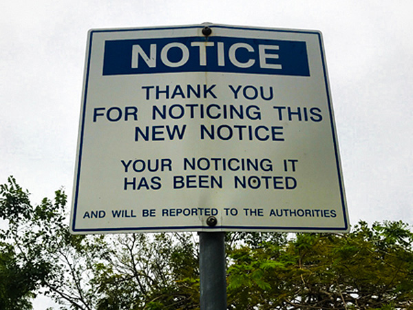 Notice Sign to be noticed at Powerhouse Brisbane